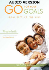 Go for your goals parents guide - Audio Version